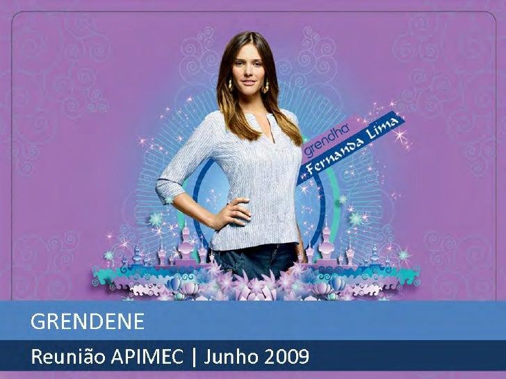 Grendene - Reunião APIMEC - Junho de 2009