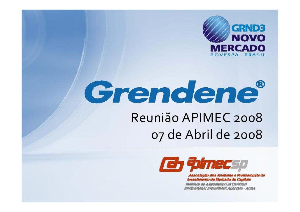 ReuniãoAPIMEC2008    07deAbrilde2008      d Ab ild    8