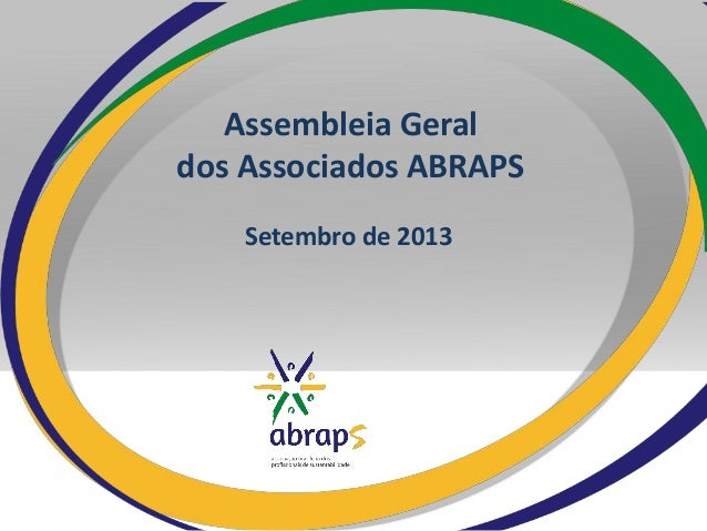 Assembleia Geral dos Associados ABRAPS Setembro de 2013