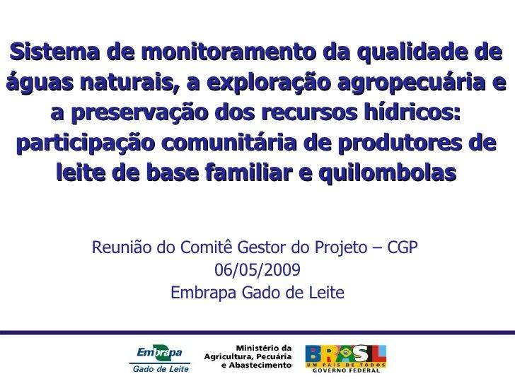 Demais slides Sistema de monitoramento da qualidade de águas naturais, a exploração agropecuária e a preservação dos recur...