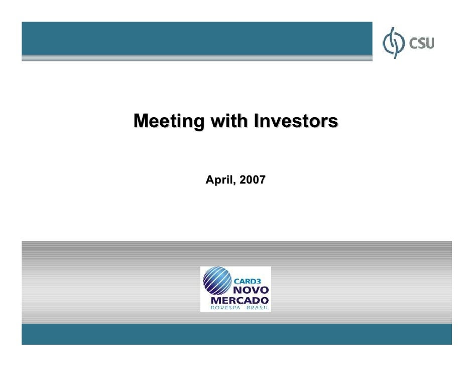 Meeting with Investors       April, 2007                         1