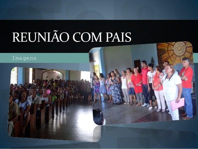 Imagens REUNIÃO COM PAIS