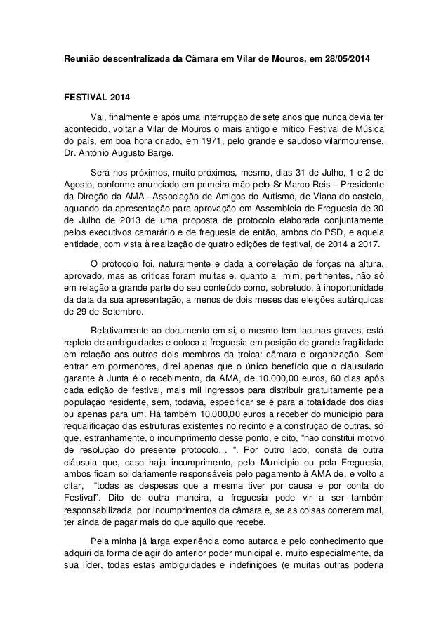 Reunião descentralizada da Câmara em Vilar de Mouros, em 28/05/2014 FESTIVAL 2014 Vai, finalmente e após uma interrupção d...