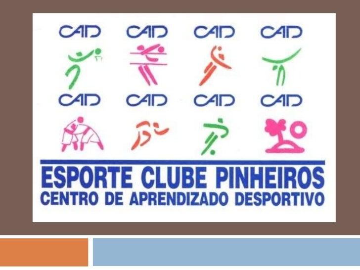 CADCentro de Aprendizado Desportivo