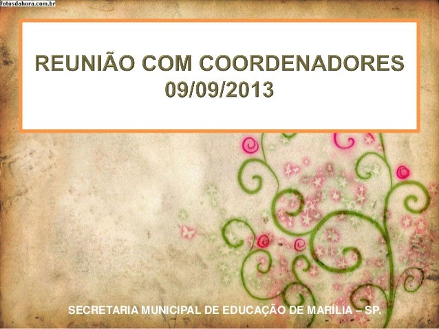 SECRETARIA MUNICIPAL DE EDUCAÇÃO DE MARÍLIA – SP.
