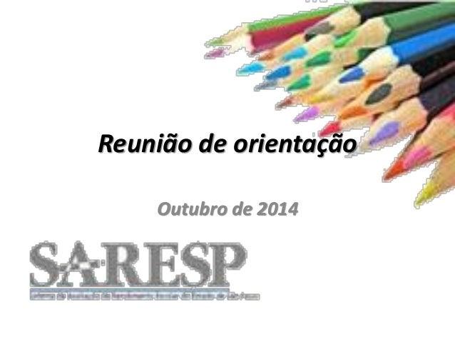 Reunião de orientação  Outubro de 2014
