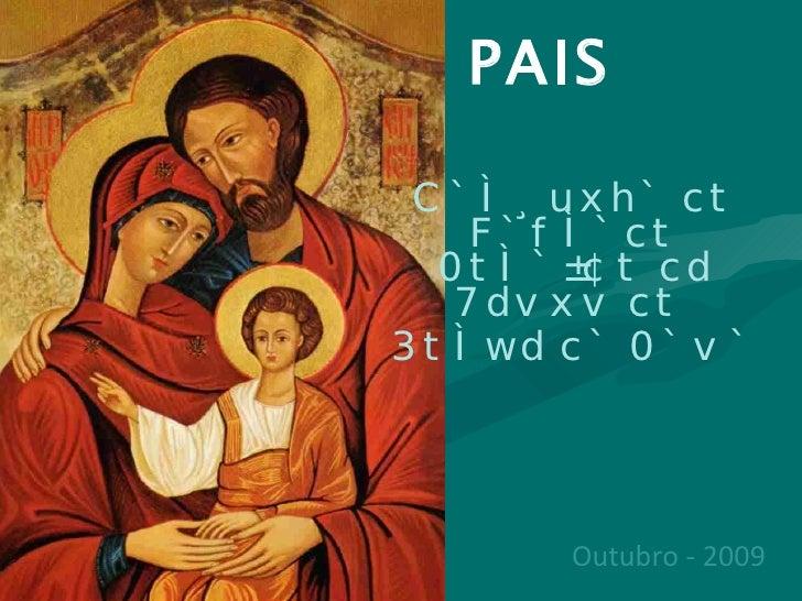 REUNIÃO DE PAIS Paróquia do Sagrado Coração de Jesus do  Forte da Casa Outubro - 2009