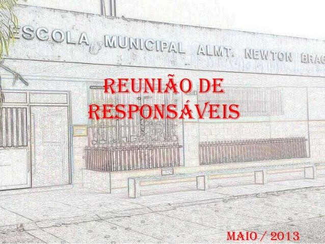 Reunião deResponsáveisMaio / 2013