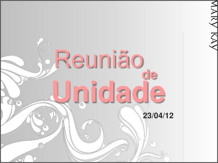 ReuniãodeUnidade       23/04/12