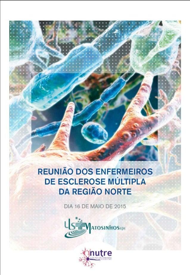 16 MAIO 2015| Auditório da Unidade Local de Saúde de Matosinhos,EPE - Hospital Pedro Hispano PROGRAMA 10:00 HORAS SESSÃO D...