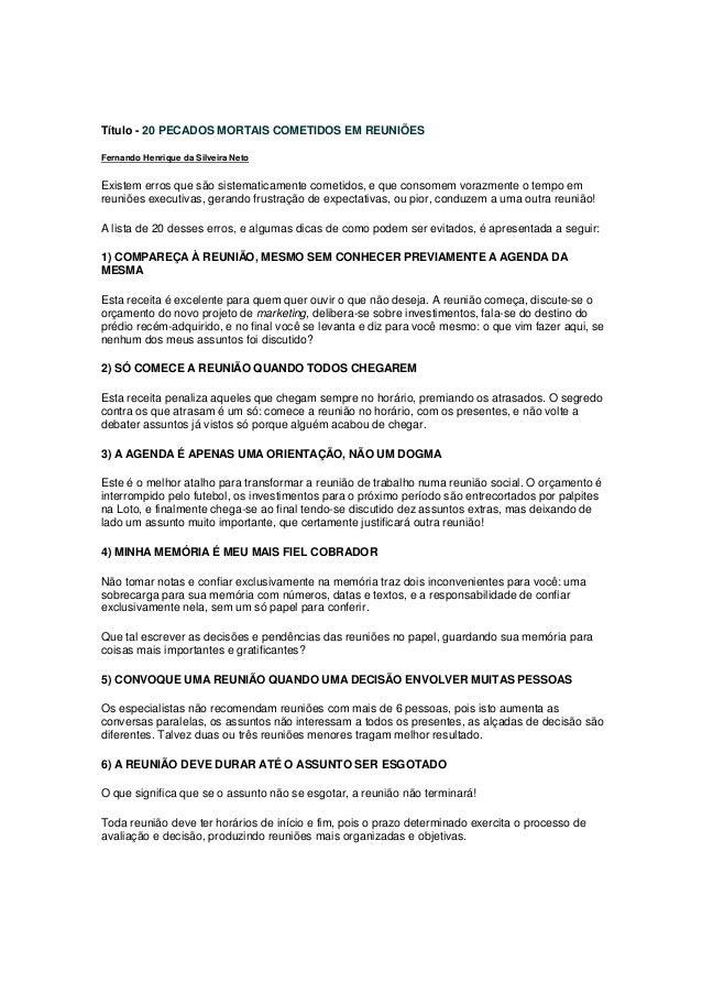 Título - 20 PECADOS MORTAIS COMETIDOS EM REUNIÕES Fernando Henrique da Silveira Neto Existem erros que são sistematicament...