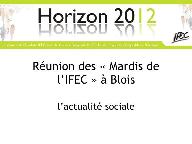 Réunion des «Mardis de l'IFEC» à Blois l'actualité sociale