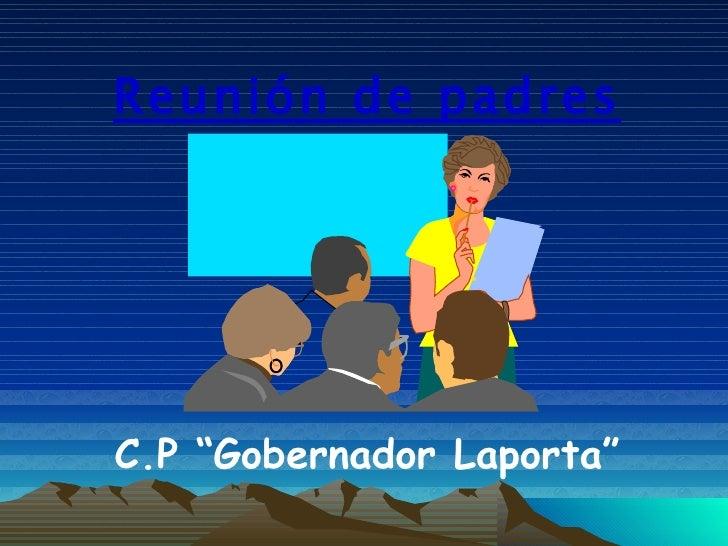 "Reunión de padres C.P ""Gobernador Laporta"""