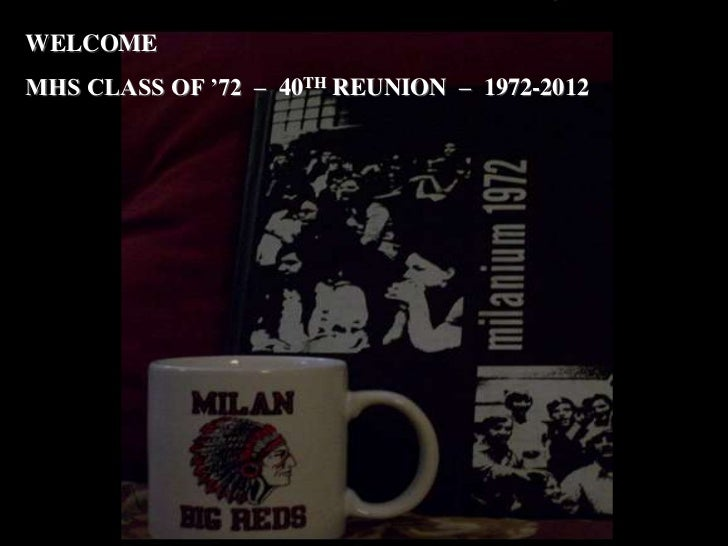 WELCOMEMHS CLASS OF '72 – 40TH REUNION – 1972-2012
