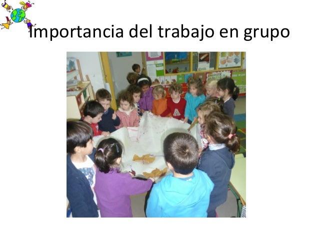 Importancia del trabajo en grupo