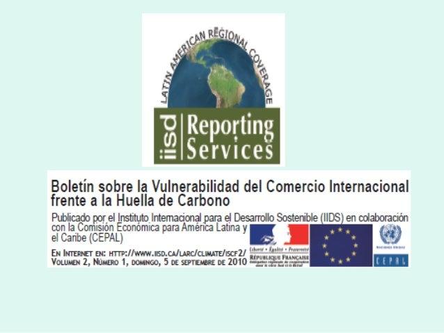 El seminario sobre la Vulnerabilidad del ComercioInternacional frente a la Huella de Carbono se celebró enSantiago de Chil...