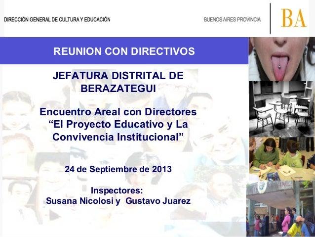 """REUNION CON DIRECTIVOS JEFATURA DISTRITAL DE BERAZATEGUI Encuentro Areal con Directores """"El Proyecto Educativo y La Conviv..."""
