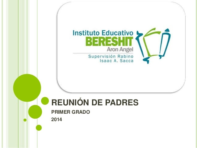 REUNIÓN DE PADRES PRIMER GRADO 2014