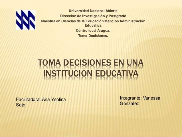 Universidad Nacional Abierta  Dirección de Investigación y Postgrado  Maestría en Ciencias de la Educación Mención Adminis...