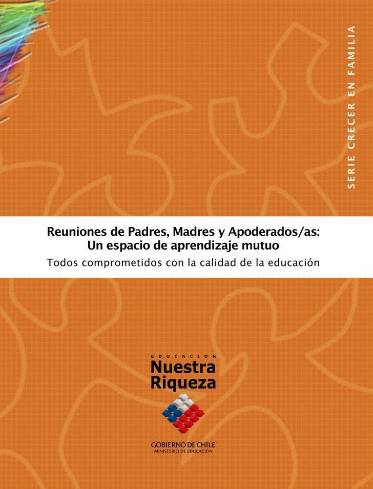 Reuniones de Padres, Madres y Apoderados/as: Un espacio de aprendizaje mutuo     Reuniones de Padres, Madres y Apoderados/...