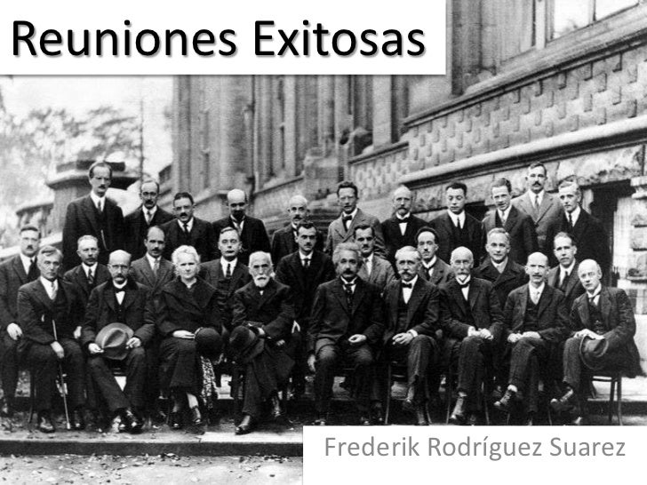 Reuniones Exitosas             Frederik Rodríguez Suarez