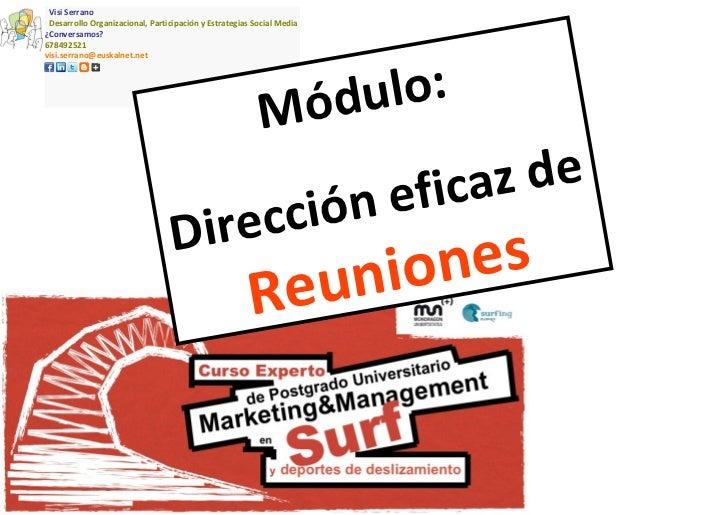 Visi Serrano  Desarrollo Organizacional, Participación y Estrategias Social Media ¿Conversamos? 678492521  [email_ad...