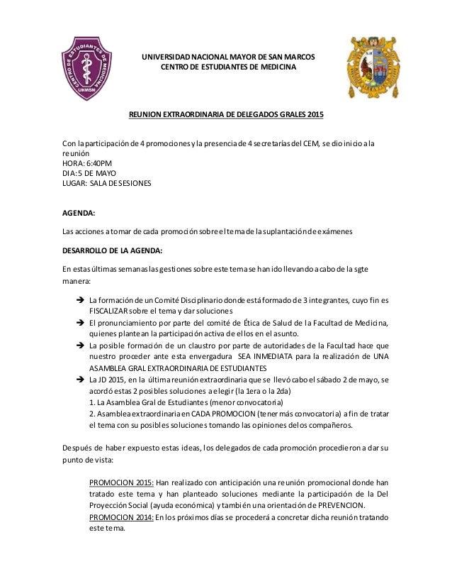 UNIVERSIDAD NACIONAL MAYOR DE SAN MARCOS CENTRO DE ESTUDIANTES DE MEDICINA REUNION EXTRAORDINARIA DE DELEGADOS GRALES 2015...