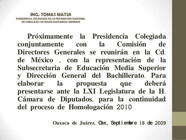 Próximamente la Presidencia Colegiada conjuntamente con la Comisión de Directores Generales se reunirán en la Cd. de Méxic...