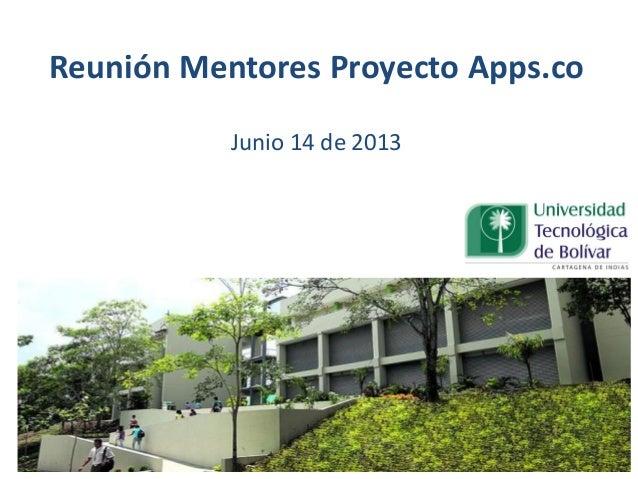 Reunión Mentores Proyecto Apps.coJunio 14 de 2013