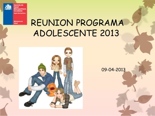 REUNION PROGRAMAADOLESCENTE 2013            09-04-2013