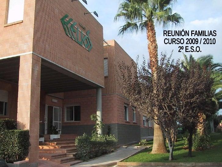 REUNIÓN FAMILIAS CURSO 2009 / 2010 2º E.S.O.