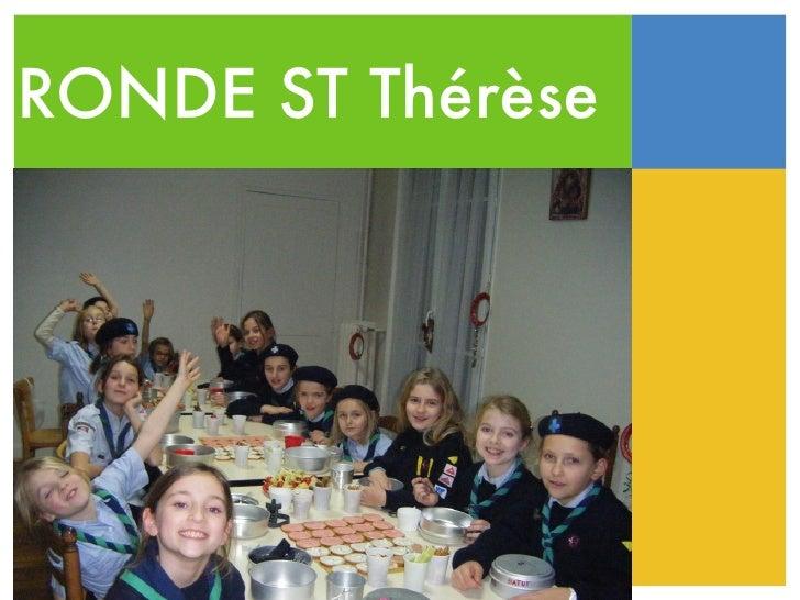 RONDE ST Thérèse