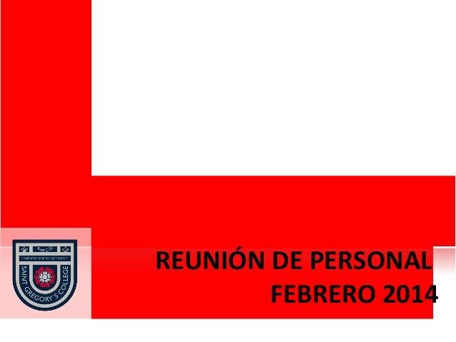 REUNIÓN DE PERSONAL FEBRERO 2014