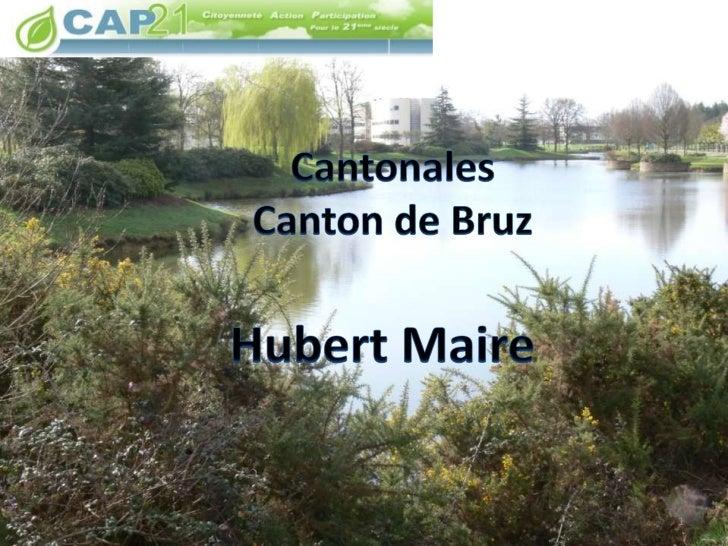 Cantonales Canton de Bruz<br />Hubert Maire<br />1<br />