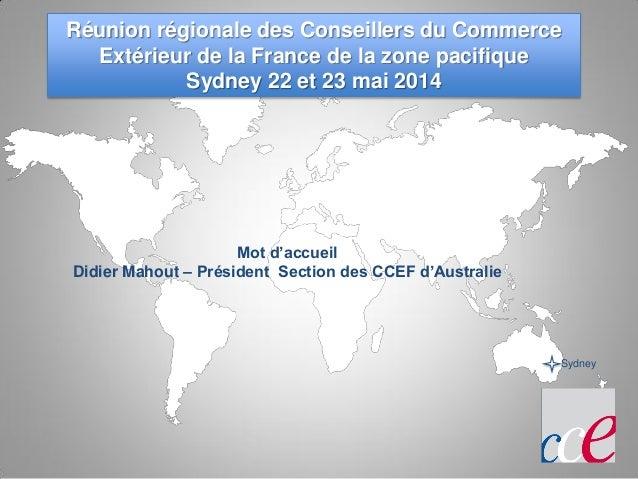 R union r gionale ccef zone pacifique sydney 22 23 mai 2014 for Conseiller du commerce exterieur de la france