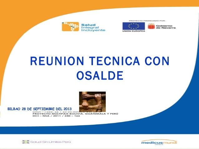 """"""""""" REUNION TECNICA CON OSALDE BILBAO 28 DE SEPTIEMBRE DEL 2013"""