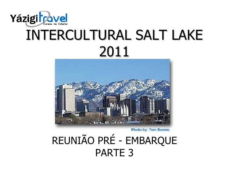 INTERCULTURAL SALT LAKE 2011 REUNIÃO PRÉ - EMBARQUE PARTE 3