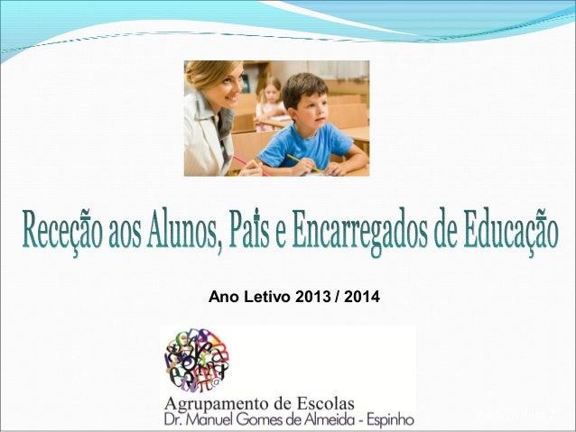 Ano Letivo 2013 / 2014  EB1/JI Anta 2