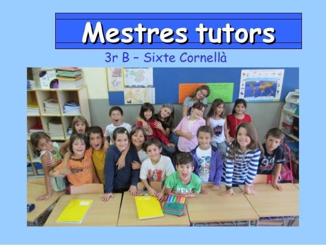 Mestres tutors 3r B – Sixte Cornellà