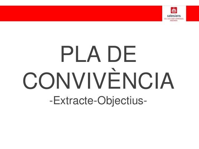 PLA DE CONVIVÈNCIA -Extracte-Objectius-