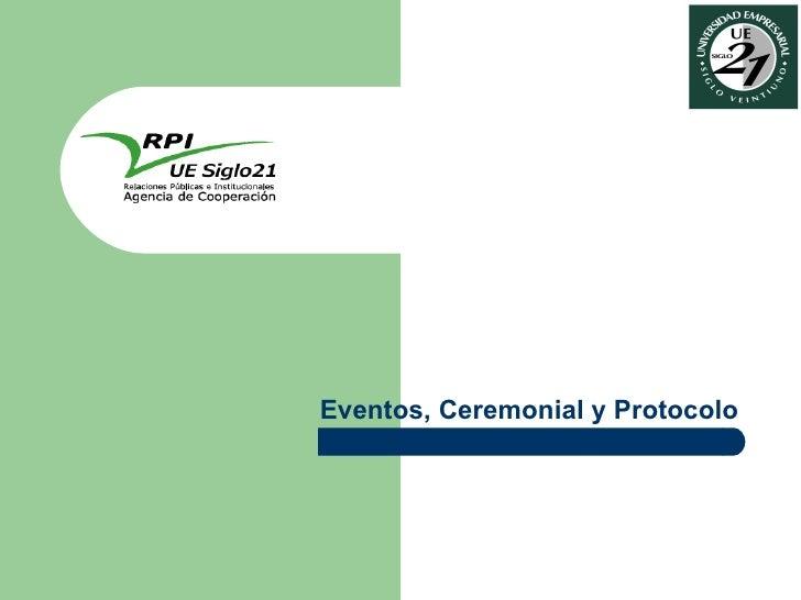 Eventos, Ceremonial y Protocolo