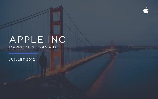 APPLE INC RAPPORT & TRAVAUX JUILLET 2012