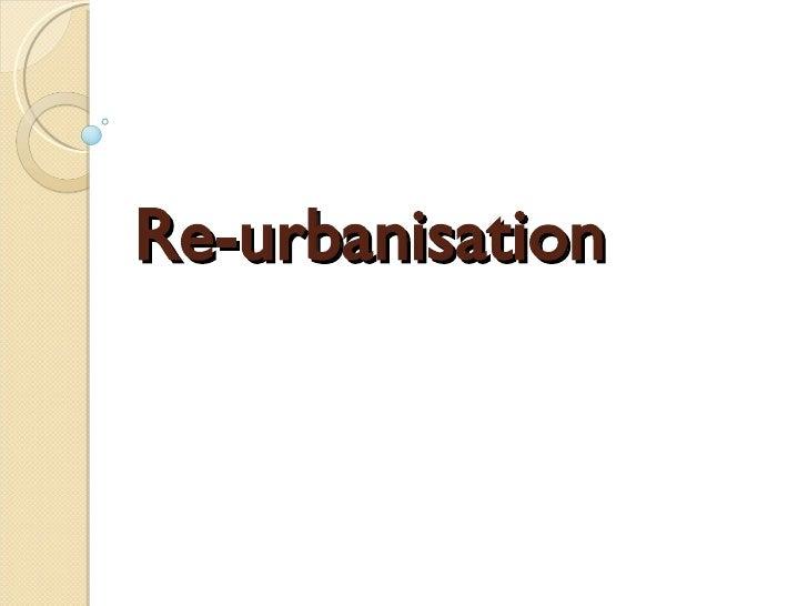 Re-urbanisation