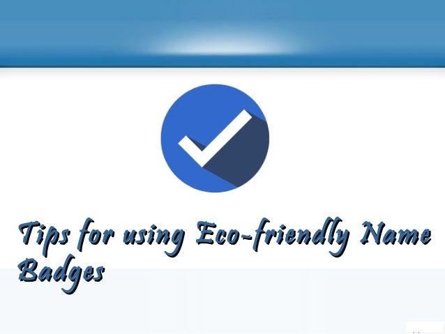 Eco-friendly Name Badges Slide 3