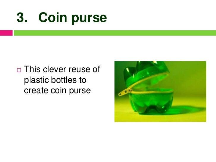 Reuse Plastic Bottles