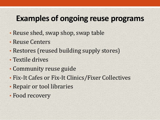 Reuse Programs And Strategies