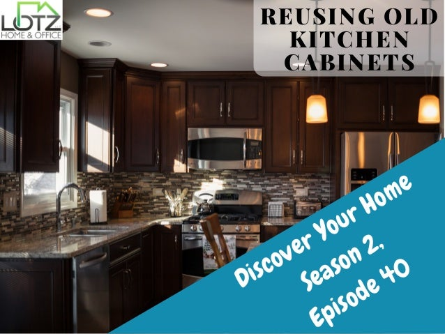 Reusing Old Kitchen Cabinets