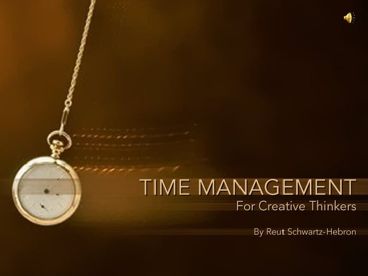 Time Management for Creative Thinkers Slide 1