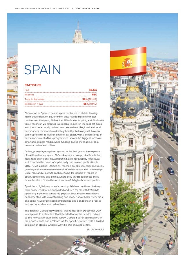 /		 ANALYSIS BY COUNTRY/		 ANALYSIS BY COUNTRY SPAIN Circulation of Spanish newspapers continues to shrink, leaving many d...