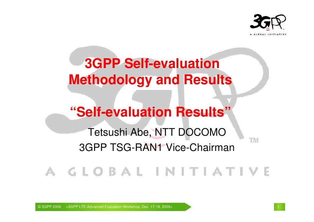 """3GPP Self-evaluation                Methodology and Results                 """"Self-evaluation Results""""                     ..."""
